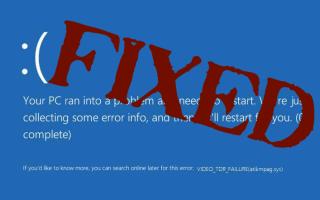 [Rozwiązany] Jak naprawić VIDEO_TDR_FAILURE (ATIKMPAG.SYS) w systemie Windows 10/8/7