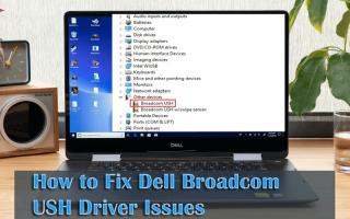 Jak rozwiązać problemy ze sterownikami Dell Broadcom USH