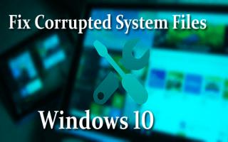 [NAPRAWIONO] Brakujące lub uszkodzone pliki systemowe w systemie Windows 10