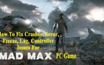 Jak naprawić awarie, błędy, zamrażanie, opóźnienia, problemy z kontrolerem w grze Mad Max na PC