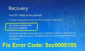 Jak naprawić błąd danych konfiguracji rozruchu Kod 0xc0000185 Windows 10?