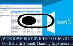 25 usług systemu Windows 10, które należy wyłączyć, aby zapewnić lepszą i płynniejszą rozgrywkę w 2019 r