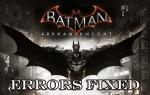 [NAPRAWIONO] Błędy gry Batman Arkham Knight na PC — Zawieszanie, migotanie, uszkodzenie SLI, DirectX i inne