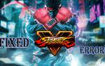 [NAPRAWIONO] Street Fighter V: UE4-KiwiGame, Crash, niski FPS, problemy z czarnym ekranem i więcej