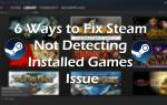 6 sposobów rozwiązania problemu, że Steam nie wykrywa zainstalowanych gier