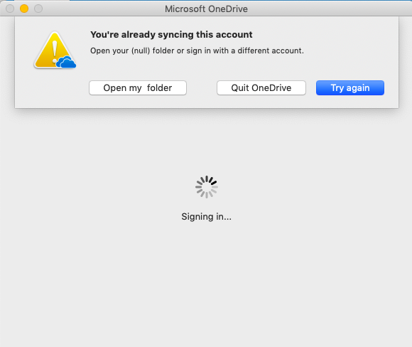 ty're already syncing this account - OneDrive for Mac error